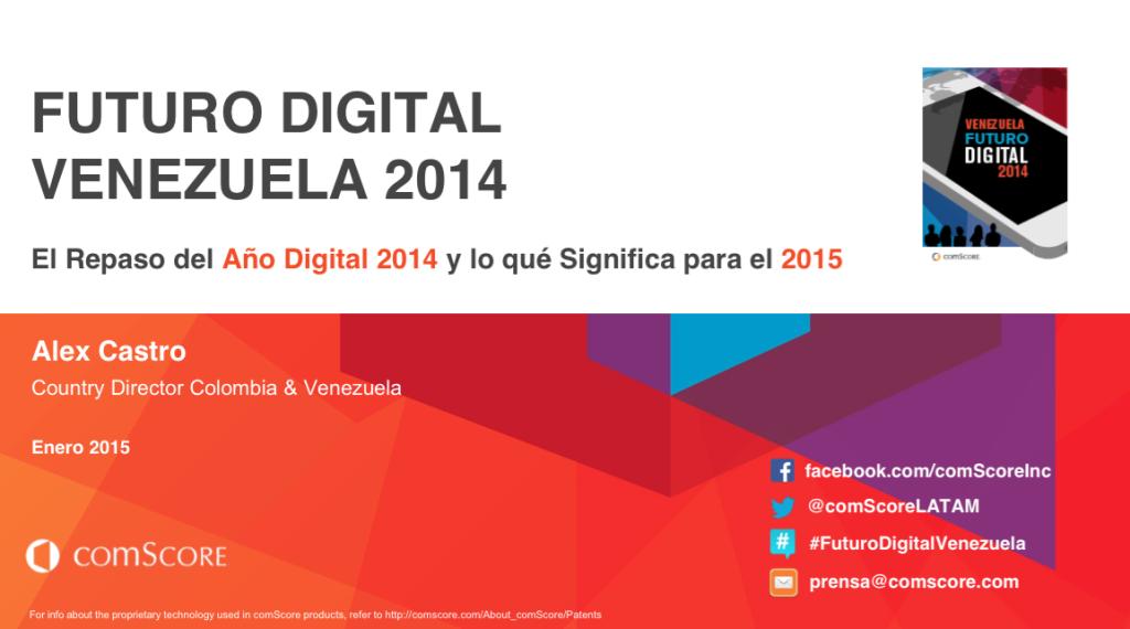 comScore   Futuro Digital Venezuela 2014