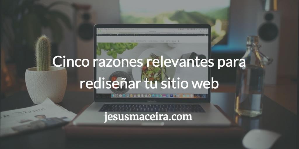 Razones para rediseñar tu sitio web