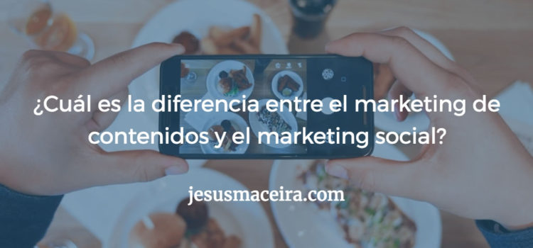 La diferencia entre el marketing de contenidos y el marketing social