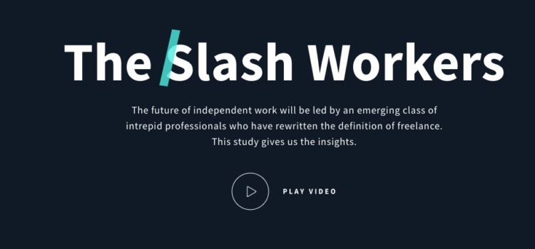 «The Slash Workers» una nueva generación de freelancers [Estudio]