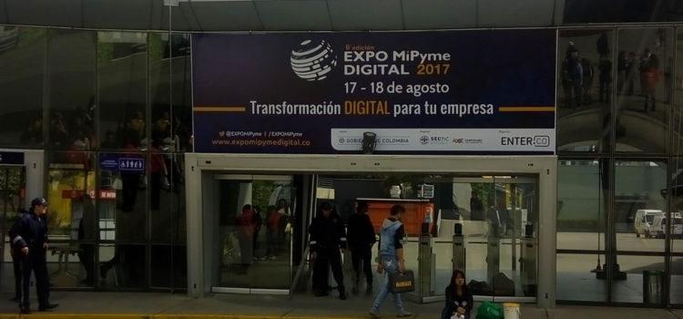 La experiencia en EXPO MiPyme DIGITAL 2017 Bogotá