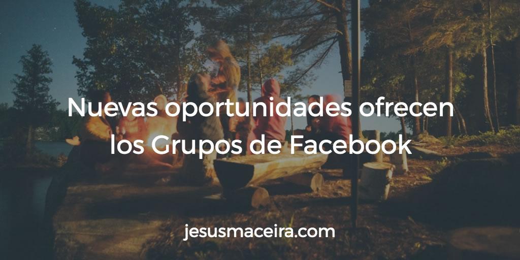 Las oportunidades de los grupos de facebook