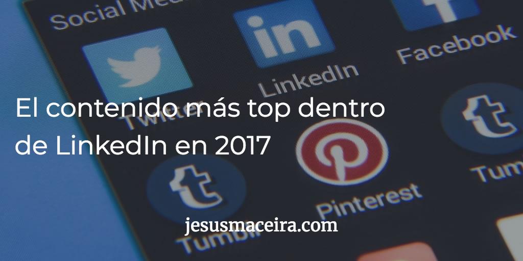 contenidos más leídos en linkedin para 2017