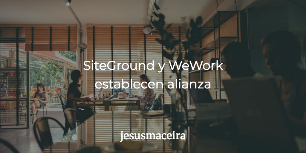 Siteground y WeWork