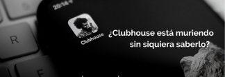 Clubhouse: ¿ha muerto la app de audio chat?